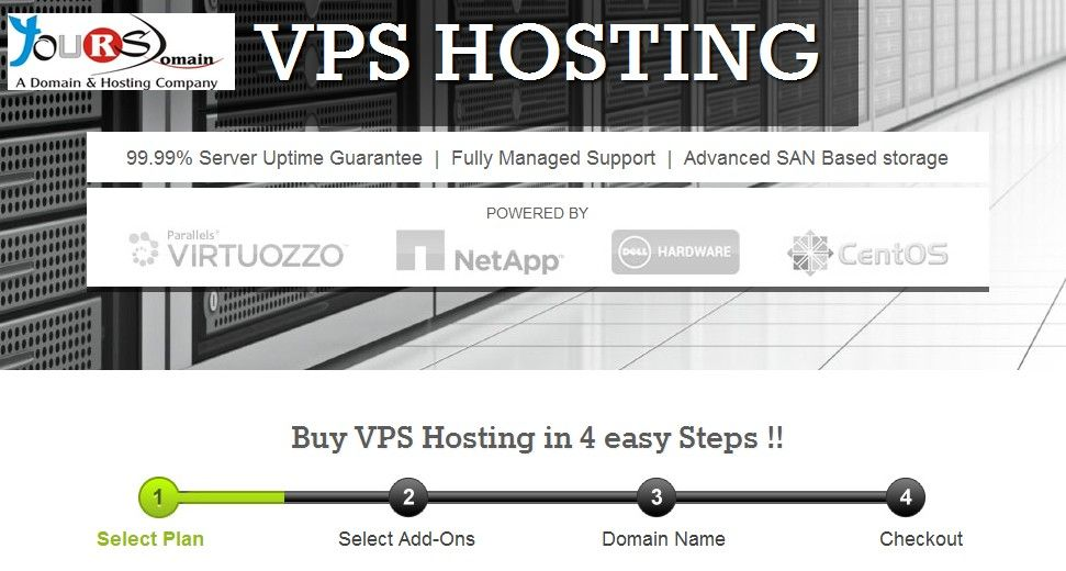 Why YoursDomain.Com VPS ?  ( http://www.yoursdomain.com/vps-hosting.php )    Our OS level virtualization makes it easier to support new technologies and ensures steady performance levels across each Virtual Environment.    We have invested over USD 100,000 on NetApp to provide our VPS users with higher security of data and optimal storage. This device also ensures that your data is always available with a 99.999% uptime.