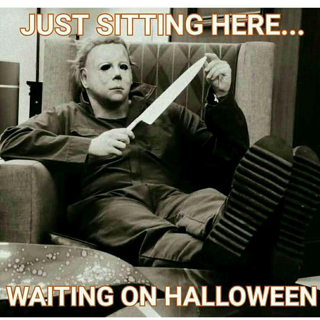 Halloween Michael Myers Funny Halloween Memes Halloween Memes Funny Horror