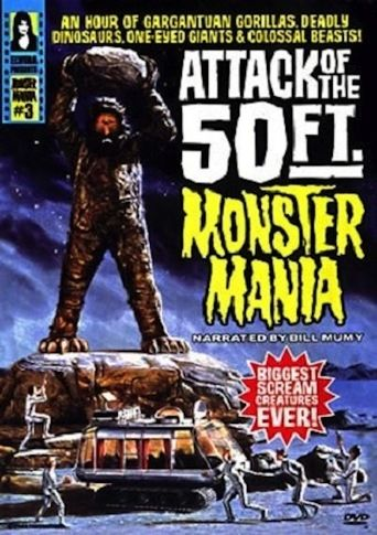 Attack of the 50 Foot Monster Mania (1999)…