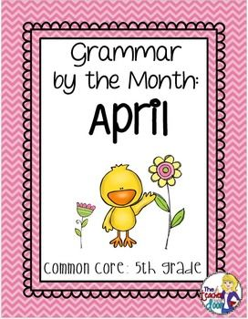 Grammar by the month april 5th grade grammar practice language grammar by the month april 5th grade sciox Images