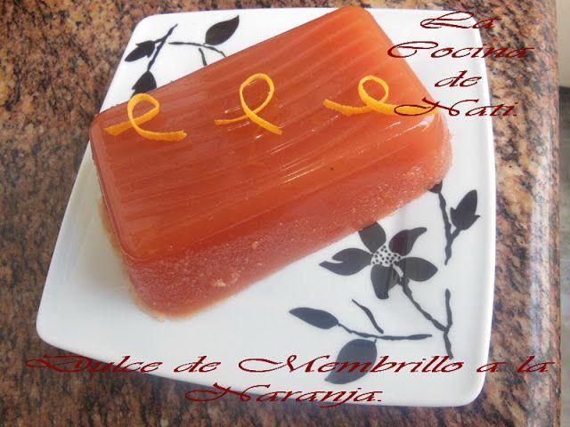 La Cocina De Nati Dulce De Membrillo A La Naranja Dulce