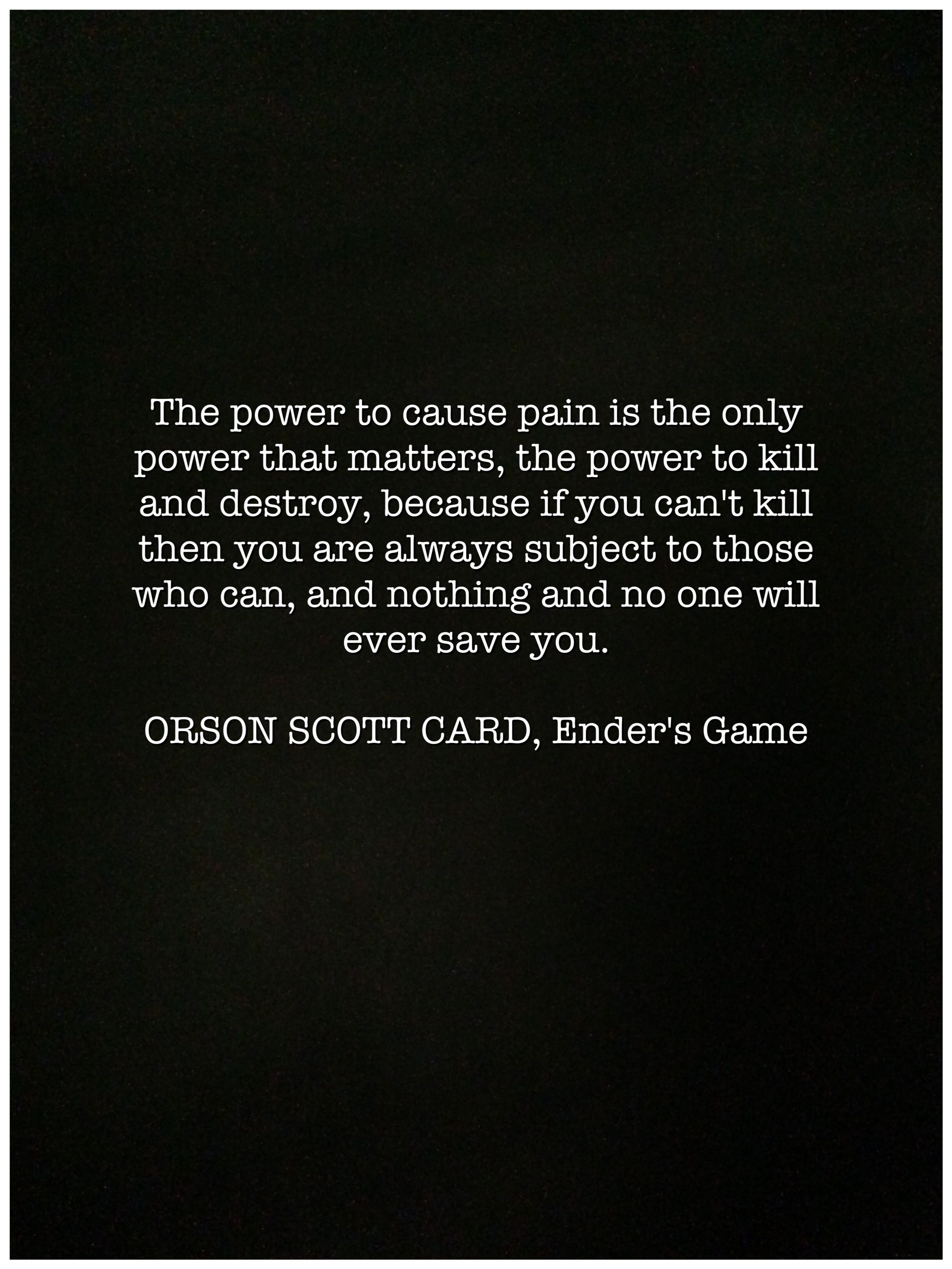 Pin By Alexandria Bennett On Conflicts Game Quotes Orson Scott Card Ender S Game