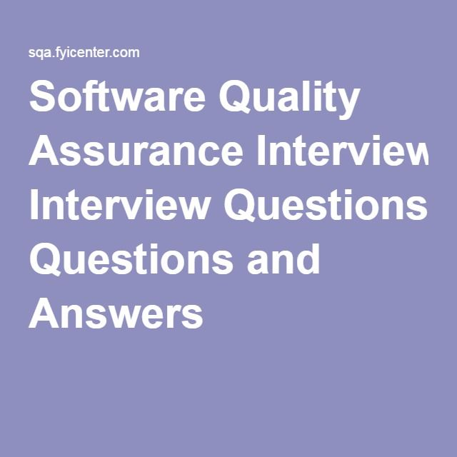 Software Quality Assurance Interview Questions and Answers
