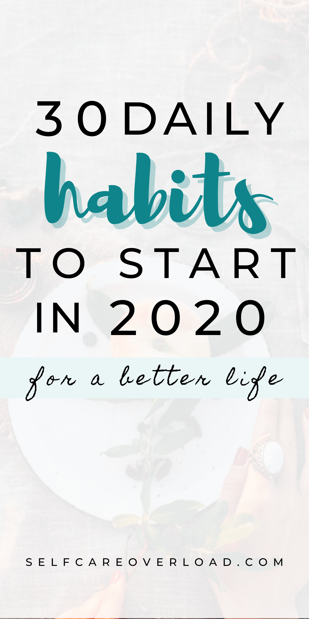 30 Daily Habits To Start And Change Your Life In