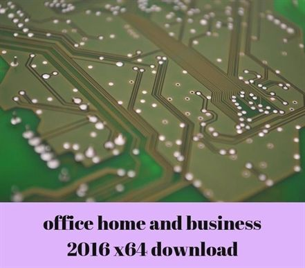 office home and business 2016 x64 download_764