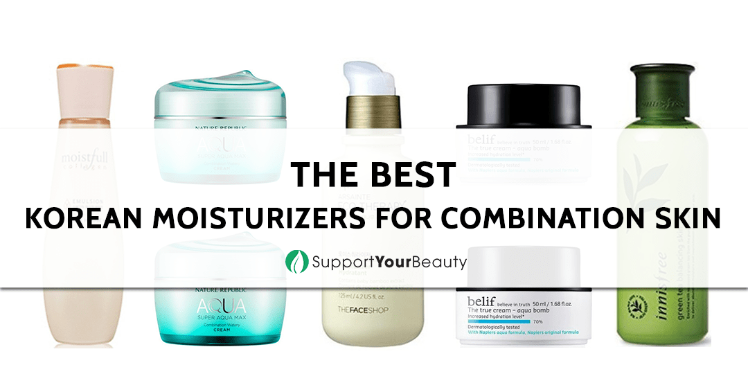 Top 5 Korean Moisturizers For Combination Skin (For 2018 & Beyond