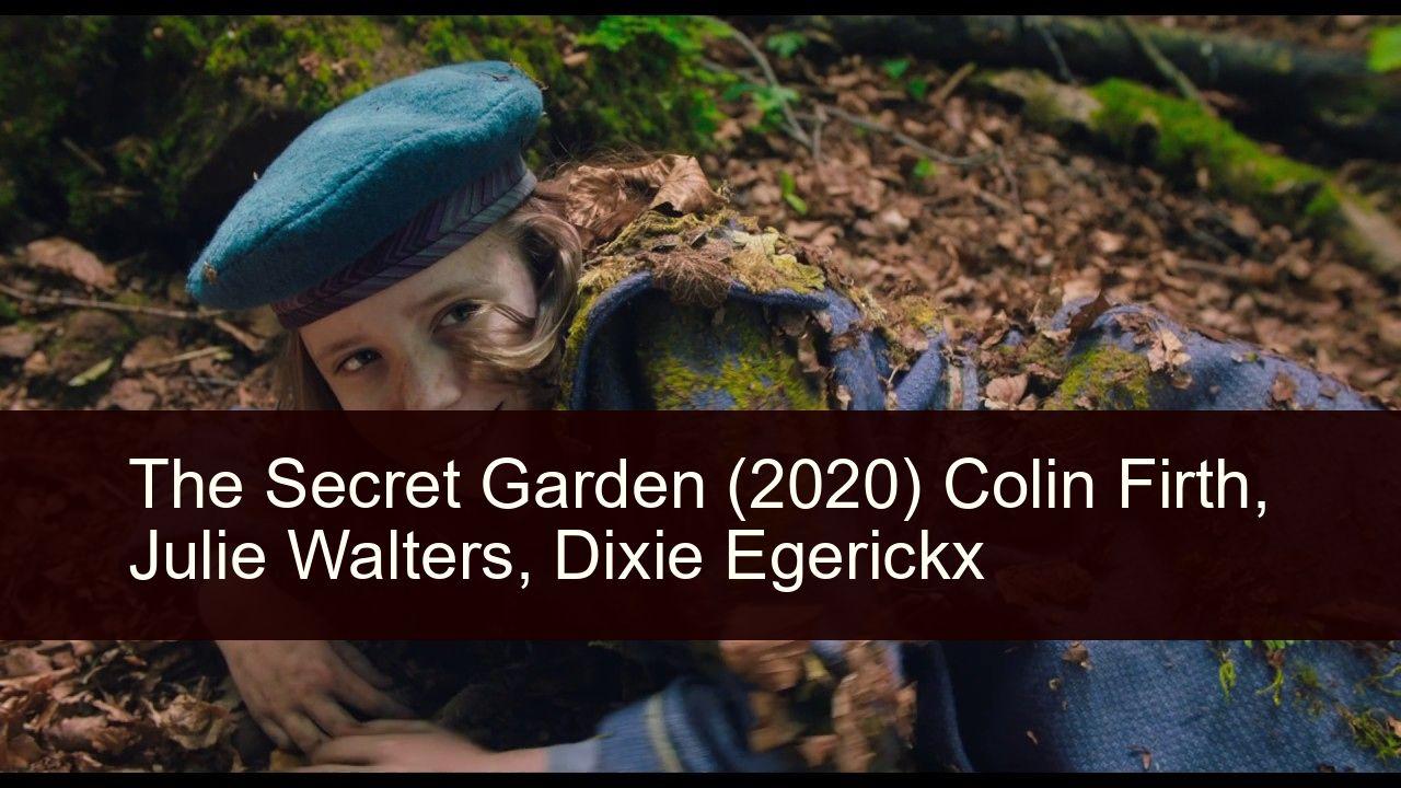 The Secret Garden (2020) in 2020 Secret garden cast