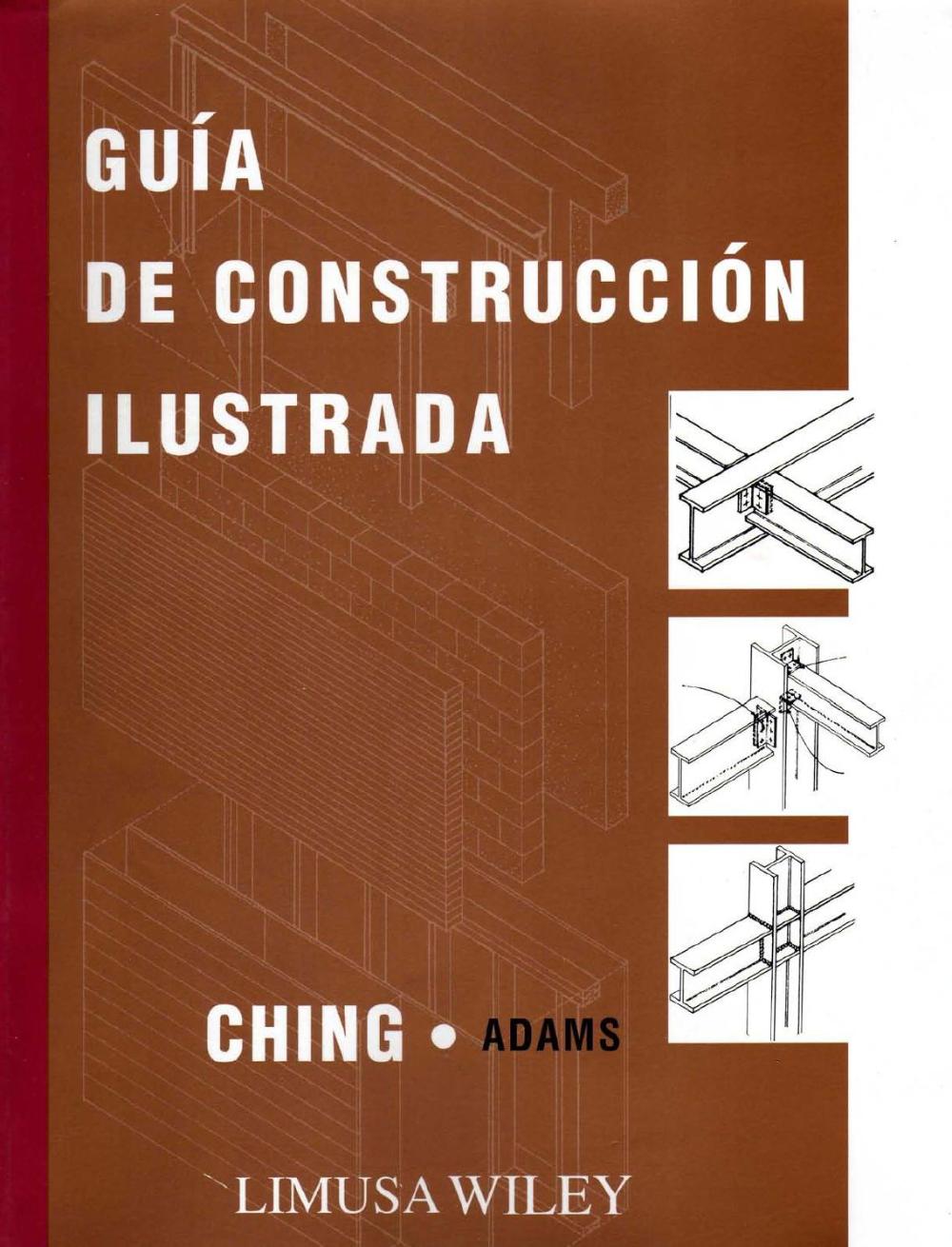 Guia De Construccion Ilustrada Ching Adams Construccion Ingenieria Civil Construccion Calculo De Estructuras Metalicas