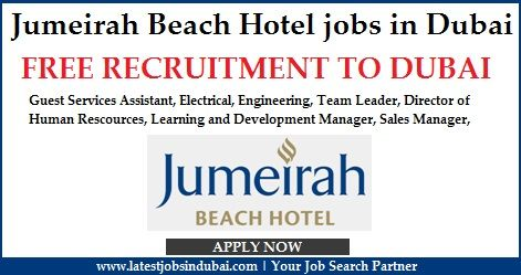 Jumeirah Beach Hotel Jobs In Dubai Available Are Guest Service Technician Team