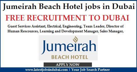 Jumeirah Beach Hotel Jobs In Dubai Available Are Guest Service Technician Team