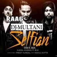 DJ MULTANI - SELFIAN - KAMAL KHAIRA FT BIR (DHOL MIX
