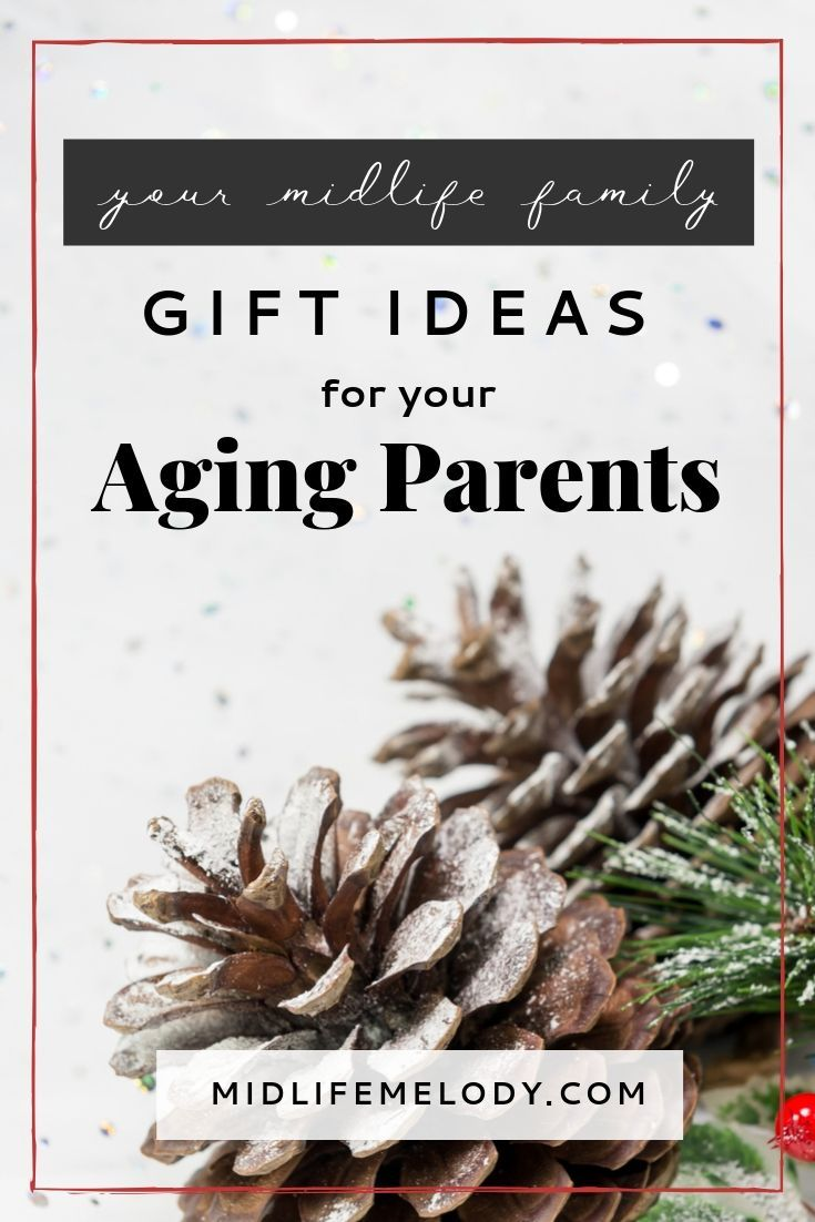 Gift ideas for your aging parents aging parents gifts