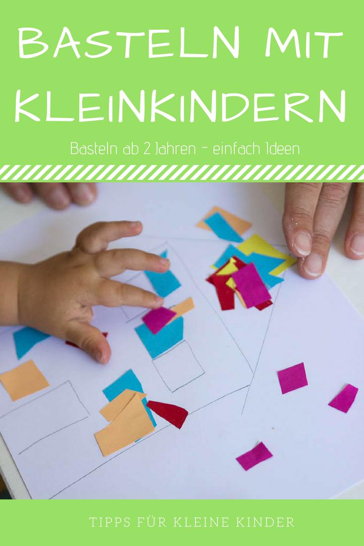 Basteln Mit Kleinkindern 2 Konkrete Ideen Für Ganz Leichte Diy