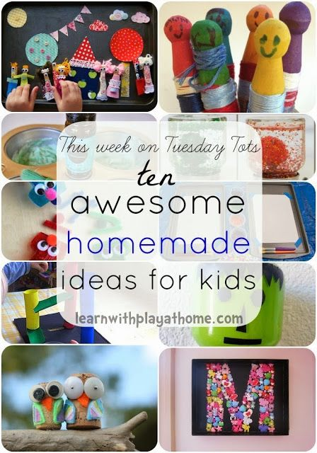 10 Homemade Ideas for Kids from Tuesday Tots Linky cohosted by Learn with Play at Home