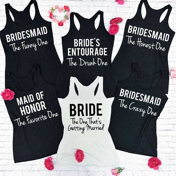 456fe5784 17 Shirts You Need for Your Bridesmaid Squad | Bridesmaids | Bridal party  shirts, Bridesmaid tanks, Bridesmaid shirts