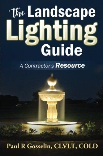 The landscape lighting guide a complete guide to building a low the landscape lighting guide a complete guide to building a low voltage led landscape lighting mozeypictures Images