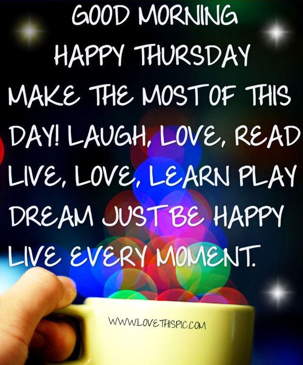20 Best Good Morning Happy Thursday Quotes Thursday Blessings