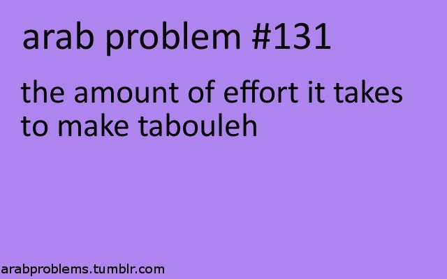arab problem #tabouleh and #Dolma!