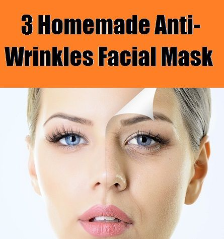 3 Homemade Anti Wrinkles Facial Mask Anti Wrinkle Facial Anti Aging Face Mask Acne Face Mask