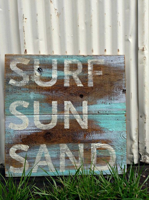 Hey, I found this really awesome Etsy listing at https://www.etsy.com/listing/187727572/sign-reclaimed-barn-wood-surf-sun-sand