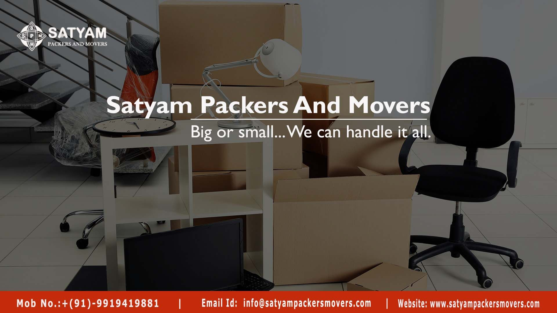 Satyam Packers And Movers Offer Wide Range Of Moving And Packing
