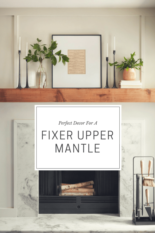 Perfect Decor To Get That Fixer Upper Mantle | Thrifted & Taylor'd #mantledecor
