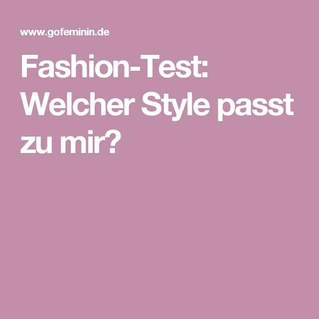 Welcher Style Passt Zu Mir Test dieser fashion test verrät welcher style passt wirklich zu mir