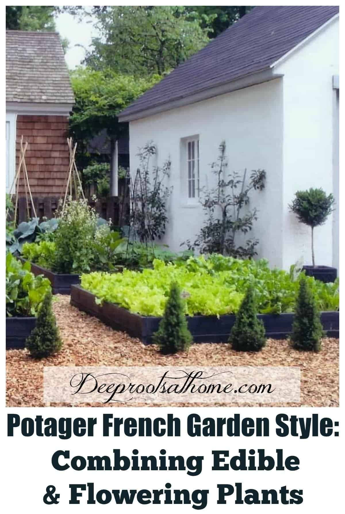 Potager French Garden Style: Combining Edible amp; Flowering Plants. #garden #food #homedecor #home...