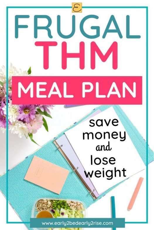 Frugal THM Meal Plan Check out this frugal THM meal plan thats easy and delicious I love that I can save money and lose weight with this THM meal plan This frugal THM mea...