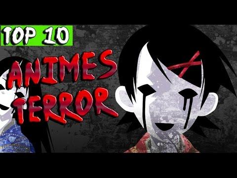 Los 10 ANIMES mas TERRORÍFICOS TOP 10 YouTube en 2020