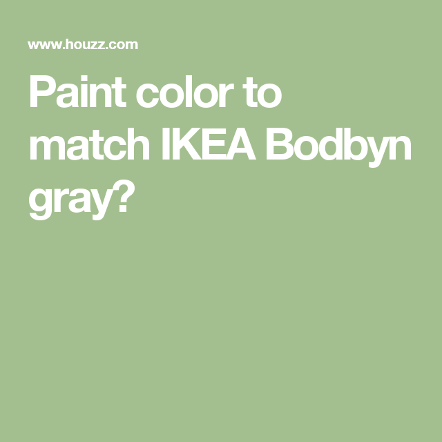 Best Paint Color To Match Ikea Bodbyn Gray Bodbyn Grey 400 x 300