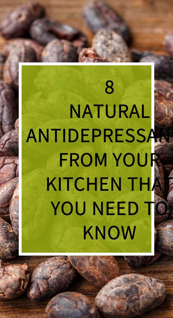 8 Natural Antidepressants From Your Kitchen That You Need