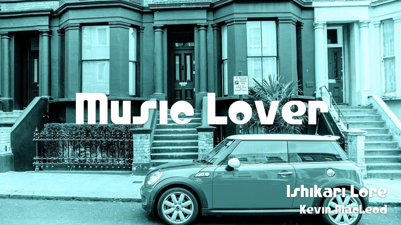🎵 Ishikari Lore - Kevin MacLeod 🎧 No Copyright Music