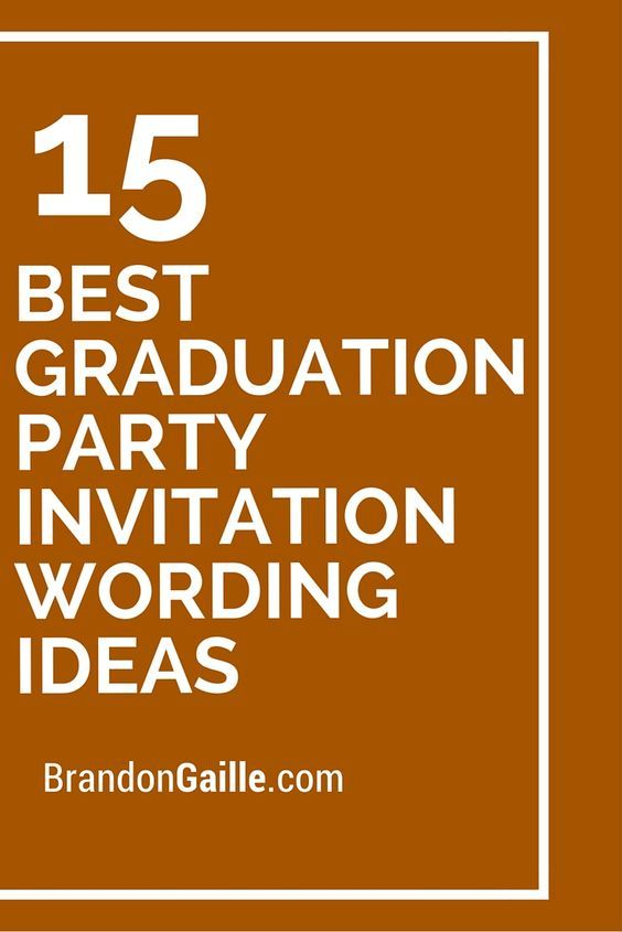 15 Best Graduation Party Invitation Wording Ideas #graduationparties