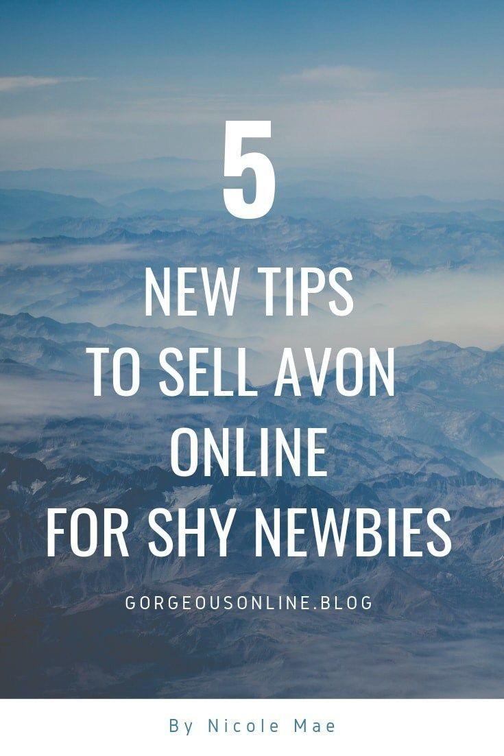 How to sell avon online only when youre a shy avon newbie
