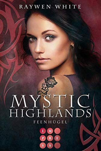 Mystic Highlands 5: Feenh¨¹gel: Dramatisch-romantische Highland-Fantasy #Feenh, #gel, #Mystic, #Highlands