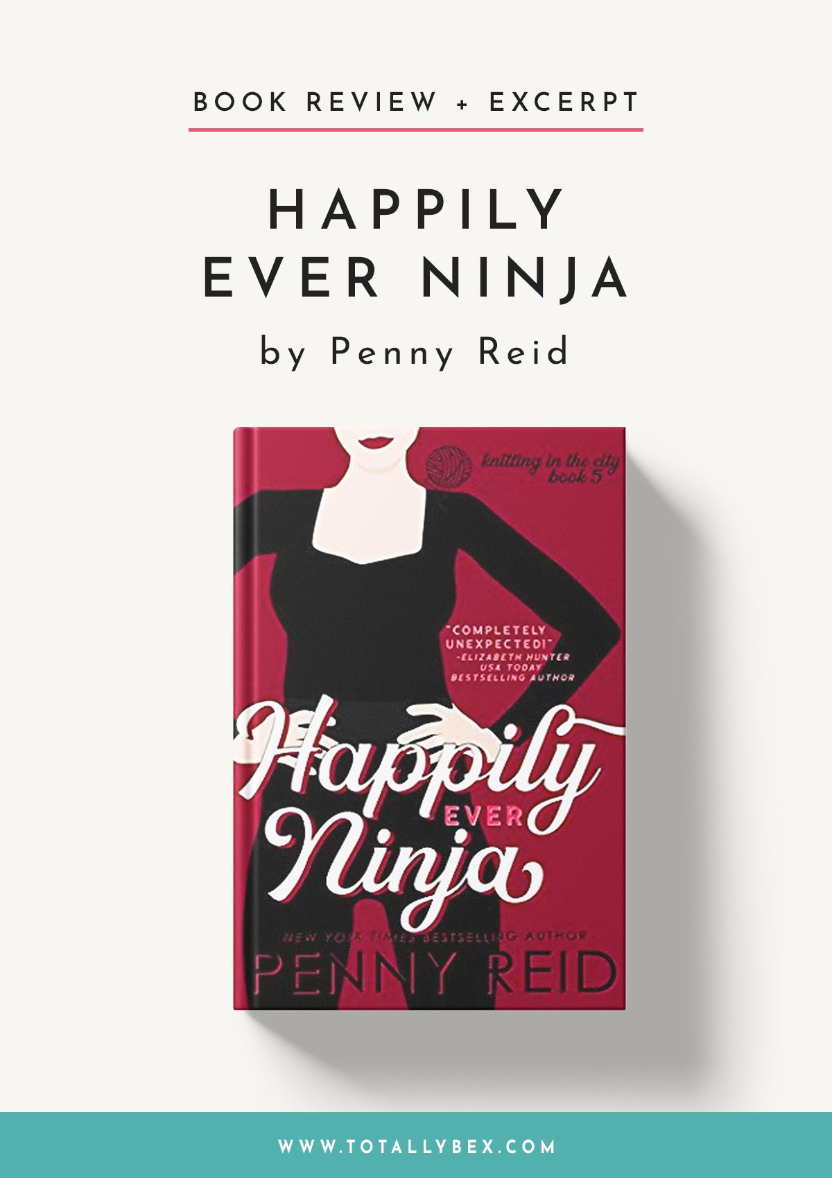 Happily Ever Ninja by Penny Reid Book 5 of the Knitting