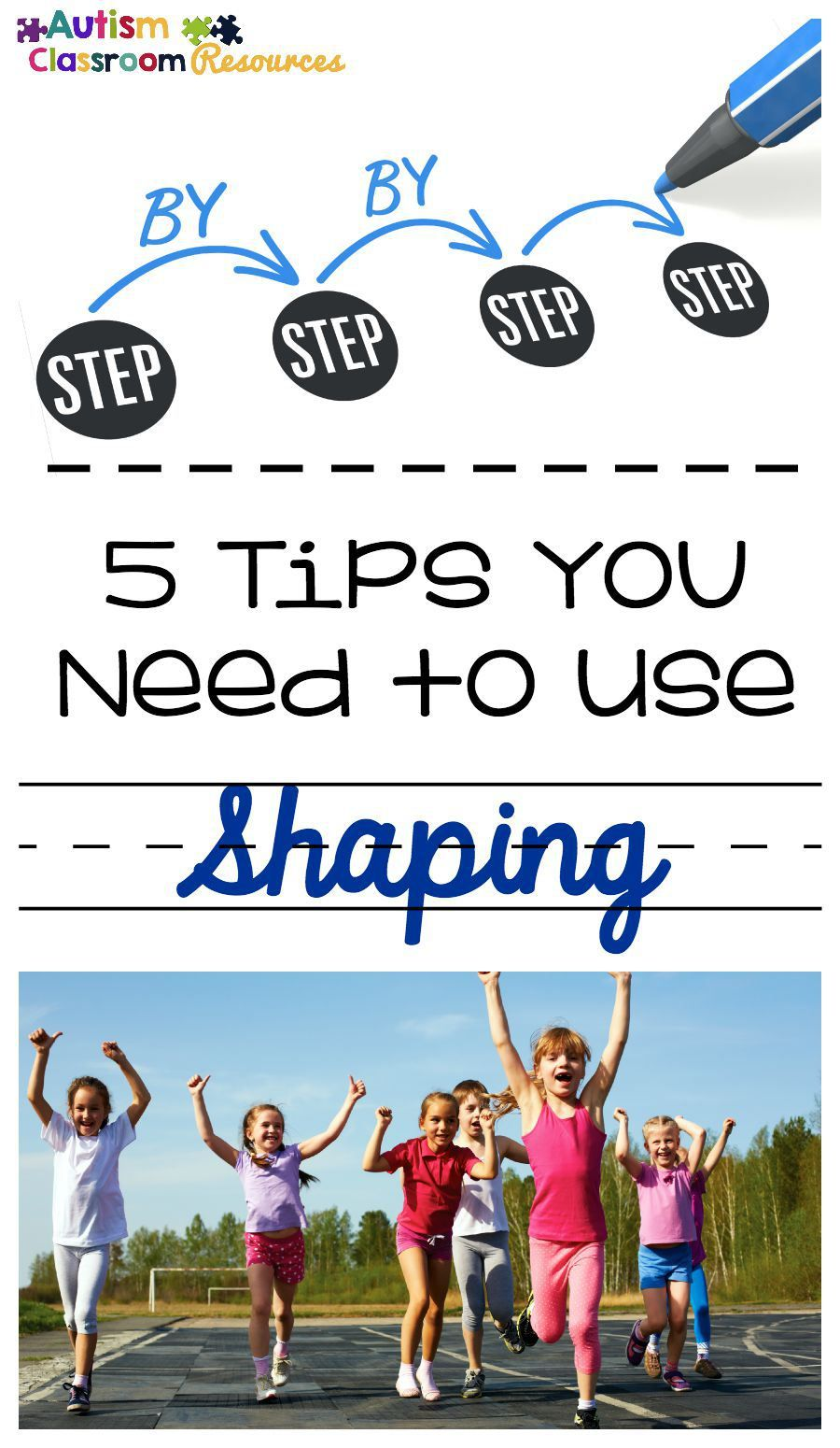 Shaping  Tips You Need To Know To Use It Effectively  Autism