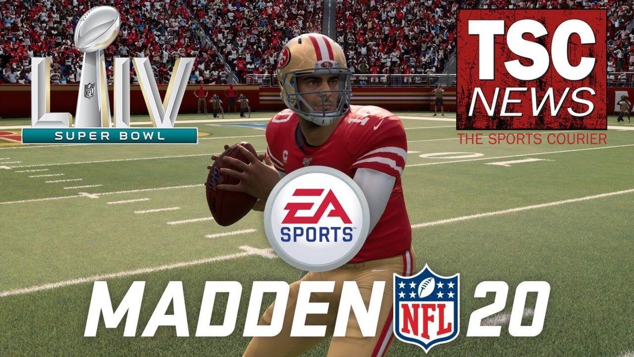 Super Bowl 54 Chiefs vs 49ers Madden 20 Prediction in