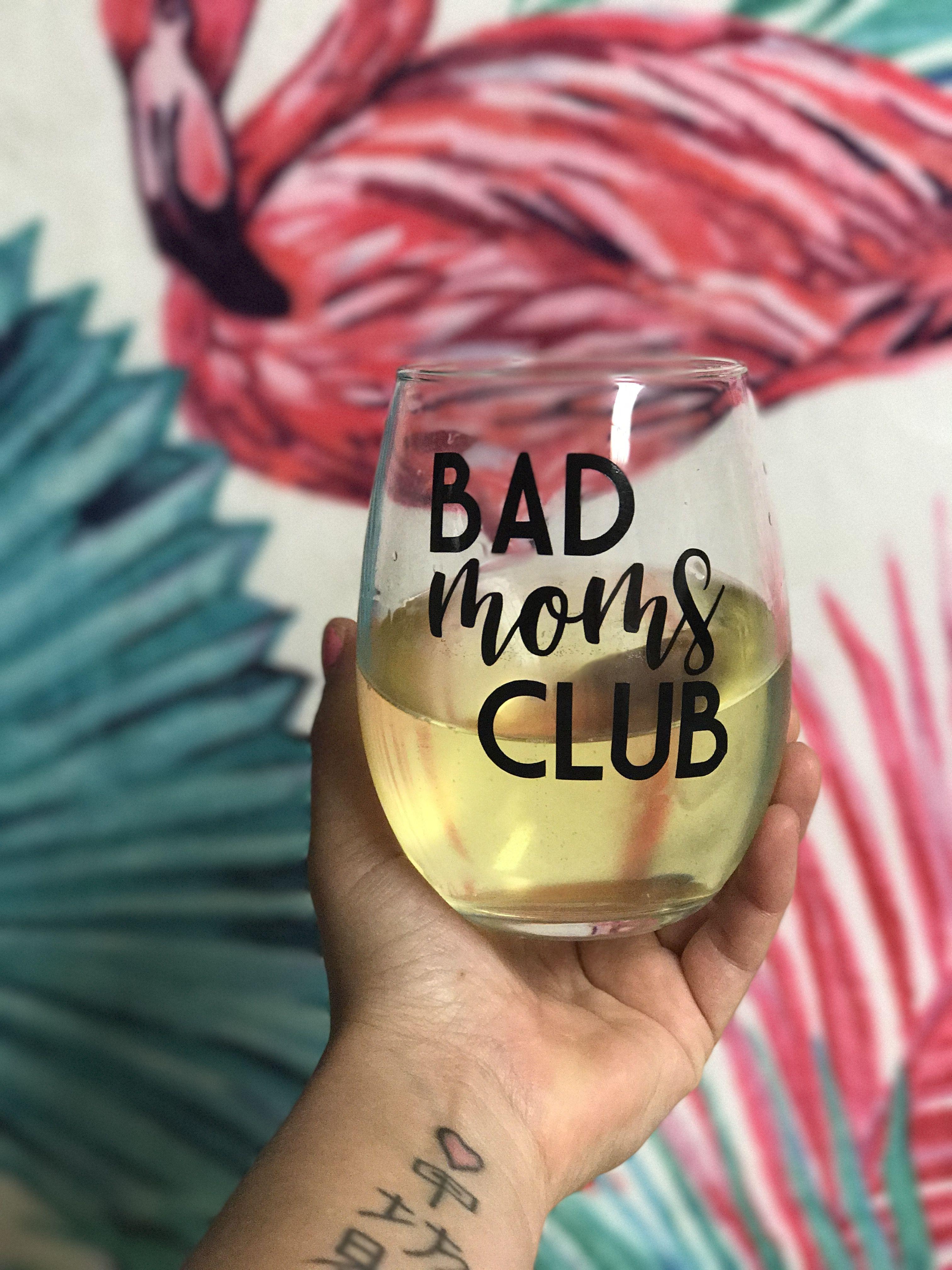 Cute Stemless Wine Glass Bad Mom Wine Glass Mother S Day Gift Funny Wine Glass Wine Mom Mom Wine Glass