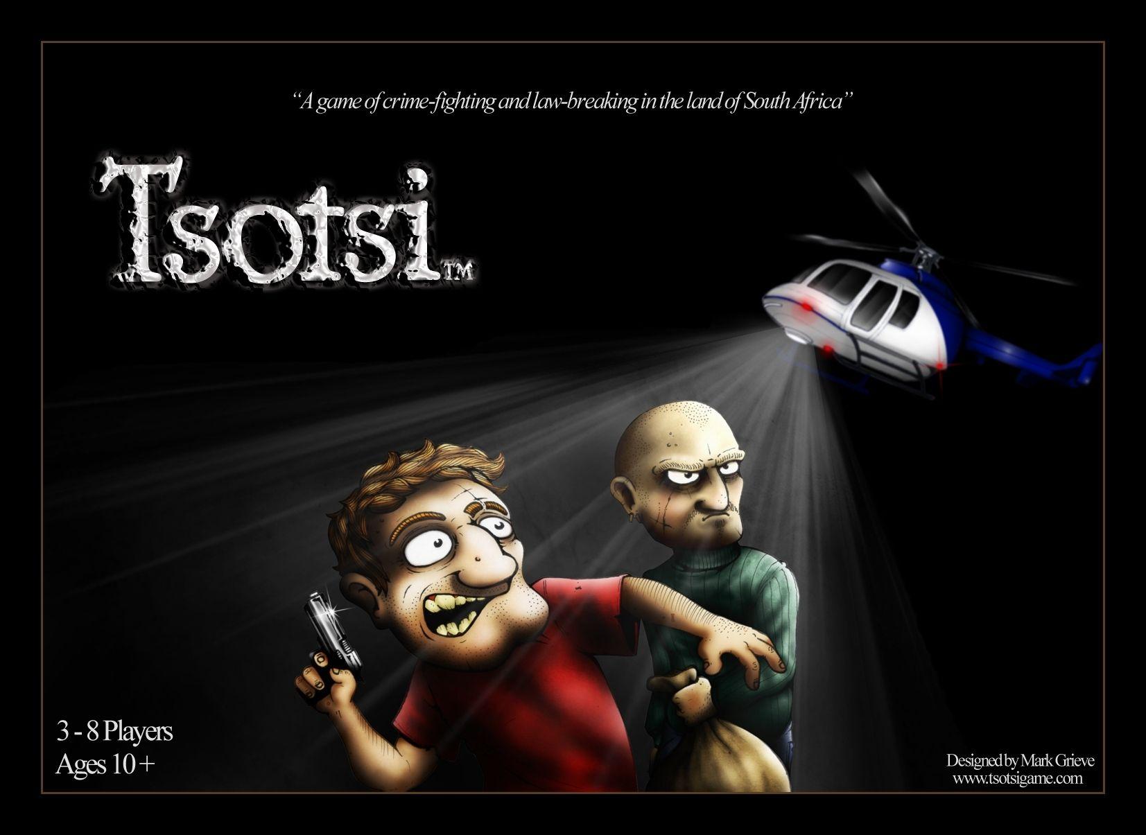 Tsotsi Major crimes, Flying card, Board games