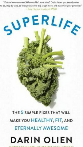 Superlife By Darin Olien Pdf Darin Olien Maintain Healthy Weight Healthy Fitness