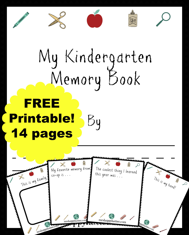 Free Kindergarten Memory Book Homeschool Edition Memory Book Kindergarten Memory Books Kindergarten [ 3025 x 2426 Pixel ]