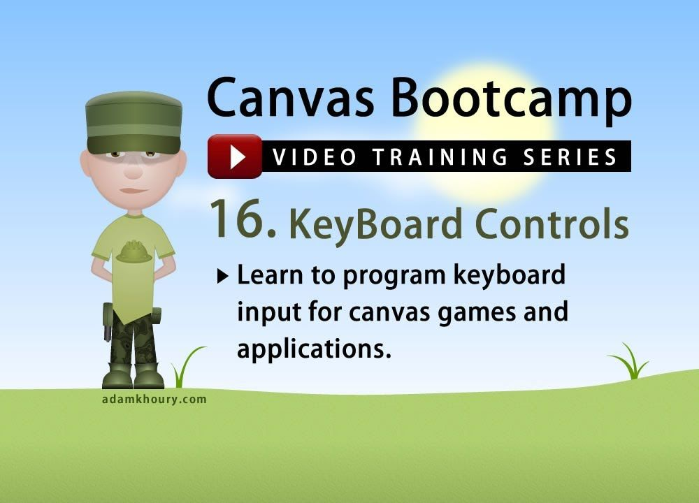 Canvas Bootcamp 16 - Keyboard Control and Movement (+playlist)