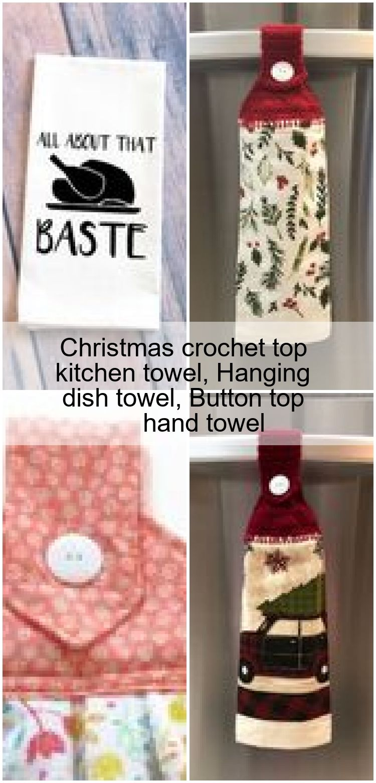 Christmas crochet top kitchen towel Hanging dish towel Button top hand towel  Christmas crochet top kitchen towel Hanging dish towel Button top hand towel
