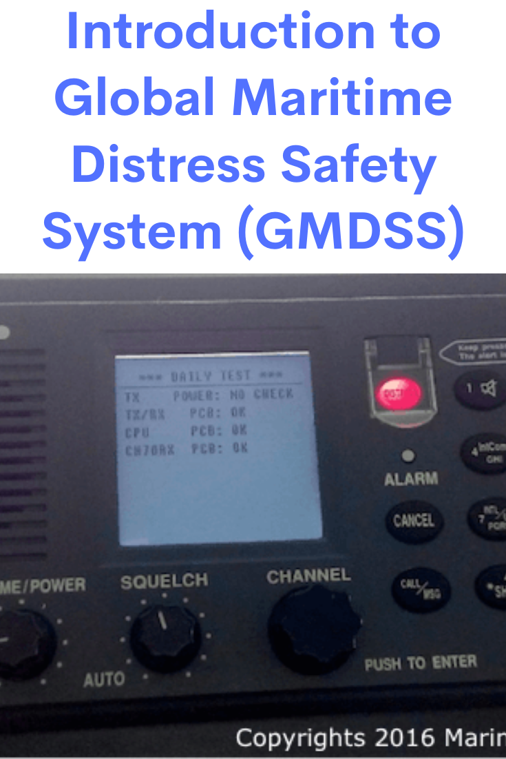 Introduction to Global Maritime Distress Safety System