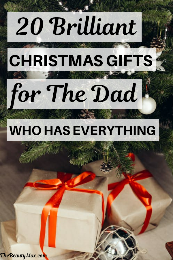 Can't figure out the best gift for your dad? Here are 20