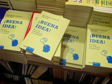 Buena Idea, recursos para estimular la creatividad. Mariona Masgrau, Susanna Cros y Àlex Forasté.