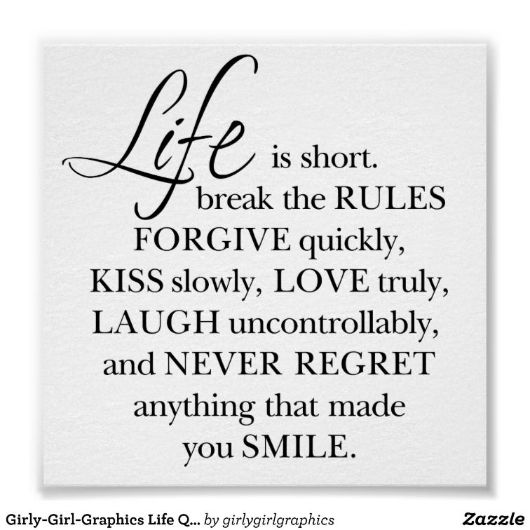 Girly-Girl-Graphics Life Quote Poster 6