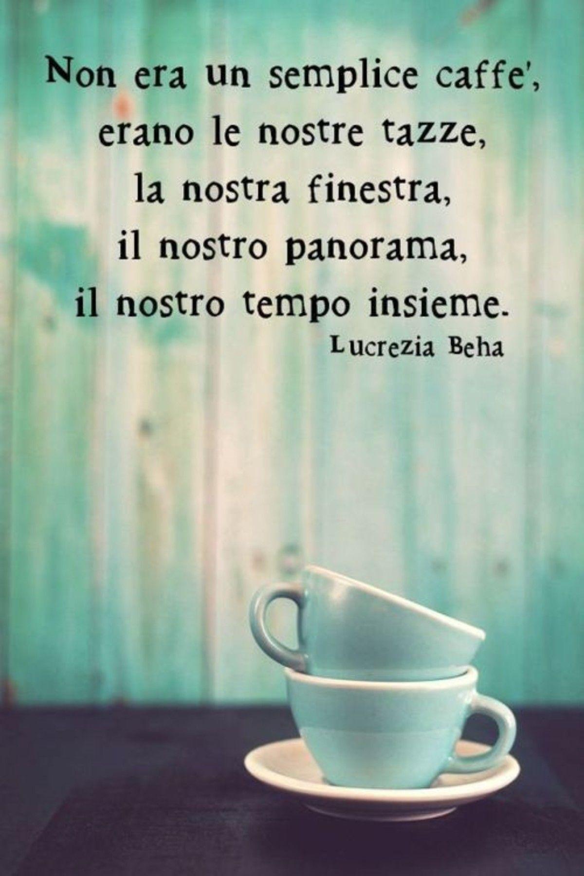 Belle Frasi Da Dedicare Citazioni Frasi Sul Caffe Frasi D Amore